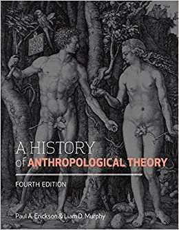 Book A History of Anthropological Theory, Fourth Edition