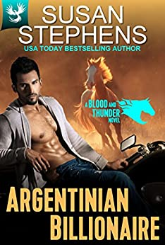 Argentinian Billionaire (Blood and Thunder 2) by [Stephens, Susan]