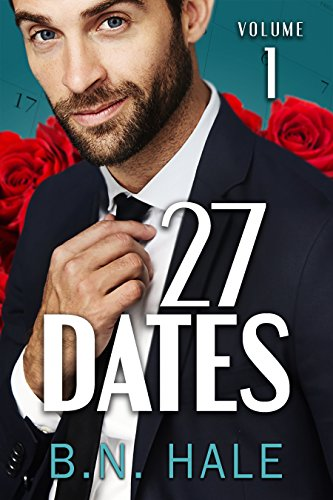 27 Dates: The Valentine's Date (The Dating Challenge Book 1) by [Hale, B. N.]