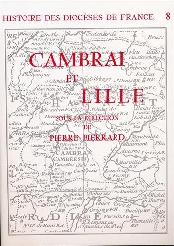 Histoire des diocèses de France : Cambrai et Lille