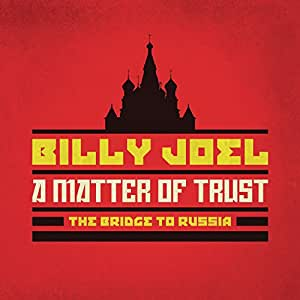 A Matter of Trust: The Bridge to Russia: Deluxe Edition (2 CD/Blu-Ray)