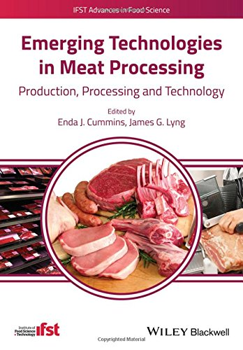 Emerging Technologies in Meat Processing: Production, Processing and Technology (IFST Advances in Food Science)