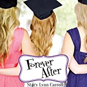 Forever After: The Princess Sisters Trilogy, Book 3 | Stacy Lynn Carroll