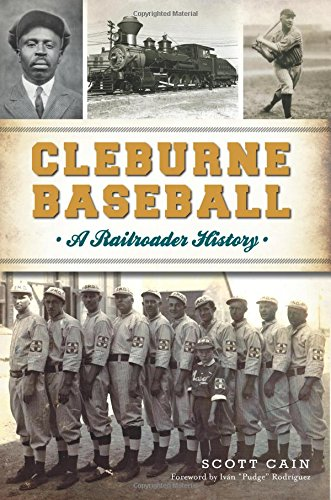 Cleburne Baseball: A Railroader History (Sports)
