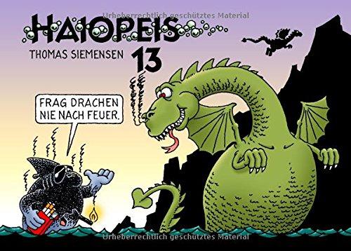 Haiopeis 13: Frag Drachen nie nach Feuer. Taschenbuch – 19. November 2015 Thomas Siemensen Books on Demand 3739210788 Ozeane und Meere