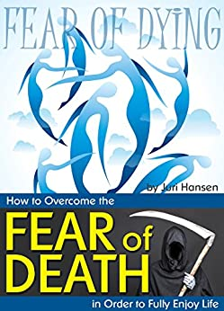 how to overcome fear of dying