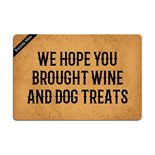 Ruiyida We Hope You Brought Wine And Dog Treats Doormat Custom Home Living Decor Housewares Rugs And Mats State Indoor Gift Ideas 23.6 By 15.7 Inch Machine Washable Fabric Top