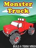 Monster Truck - Build A Truck Video