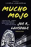 Mucho Mojo: A Hap and Leonard Novel (2)
