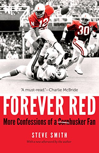 Forever Red: More Confessions of a Cornhusker Fan ()