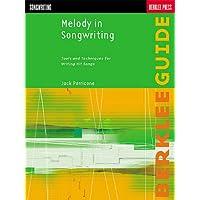 Perricone, J: Melody in Songwriting (Berklee Guide)