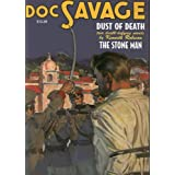 Doc Savage 10: Dust of Death / The Stone Man (Doc Savage (Nostalgia Ventures))