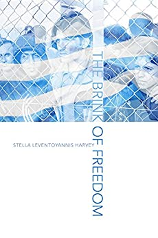 The Brink of Freedom by [Harvey, Stella Leventoyannis]