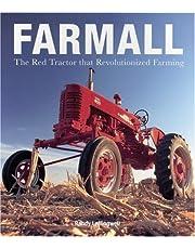 Farmall: The Red Tractor that Revolutionized Farming