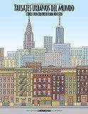 Paisajes urbanos del mundo libro para colorear para adultos