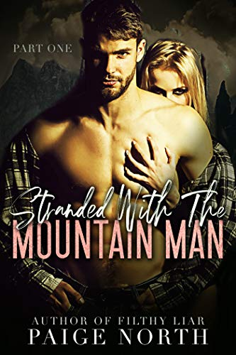 (Stranded With The Mountain Man (Part One))