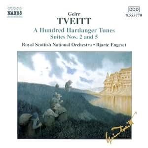 100 Hardanger Tunes Op 151 / Suites 2 & 5