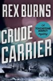 Crude Carrier (The Touchstone Agency Mysteries)
