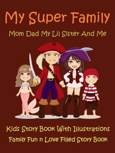 Kids Story Book Super Family : My Super Family