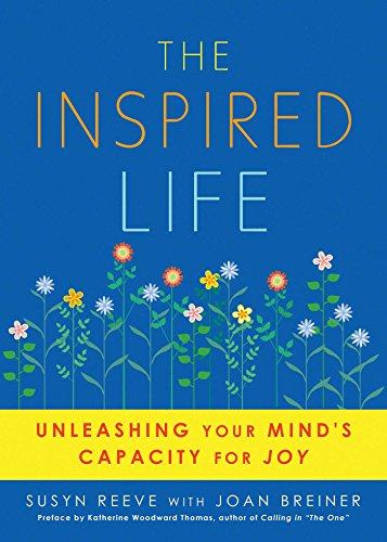 The Inspired Life: Unleashing Your Mind's Capacity for Joy cover