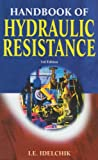 img - for Handbook of Hydraulic Resistance by I.E. Idelchik (2005-06-30) book / textbook / text book