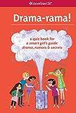 Drama-rama!: A Quiz Book for A Smart Girl's Guide: Drama, Rumors & Secrets