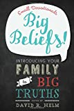 img - for Big Beliefs!: Small Devotionals Introducing Your Family to Big Truths book / textbook / text book