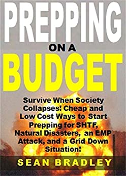 Amazon.com: Prepping on a Budget: Survive When Society