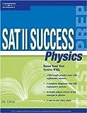 SAT II Success Physics, Gary Graff and Peterson's Magazine Staff, 0768909600