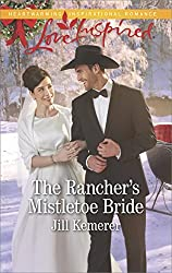 The Rancher's Mistletoe Bride (Wyoming Cowboys)