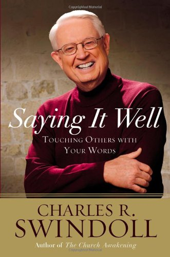 Download Saying It Well: Touching Others with Your Words ebook