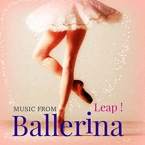 (Ballerina (Frome the Movie Leap!))