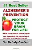 Alzheimer's Prevention - Protect Your Brain for Life, Melody Jemison, 1481099574