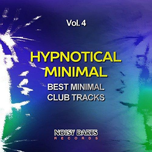 Hypnotical Minimal, Vol. 4 (Best Minimal Club Tracks)