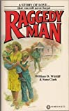 Raggedy Man, William D. Wittliff and Sara Clark, 0523404069