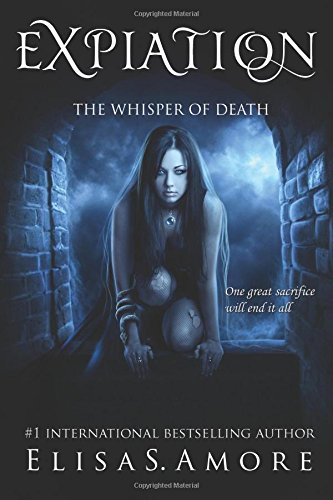 Expiation: The Whisper of Death (Touched) (Volume 4)