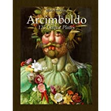 Arcimboldo: 125 Colour Plates