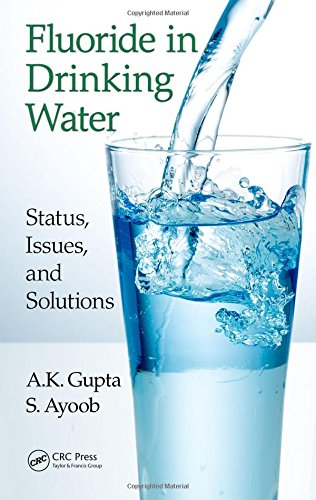 Fluoride in Drinking Water: Status, Issues, and Solutions