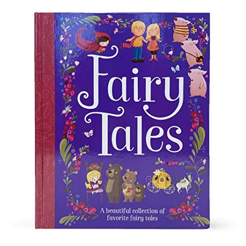 (Fairy Tales: A Beautiful Collection of Favorite Fairy Tales)