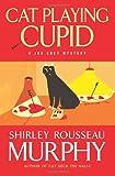 Cat Playing Cupid, Shirley Rousseau Murphy, 0061123978
