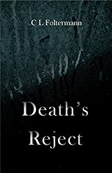 Death's Reject (The Liam Chronicles Book 1)