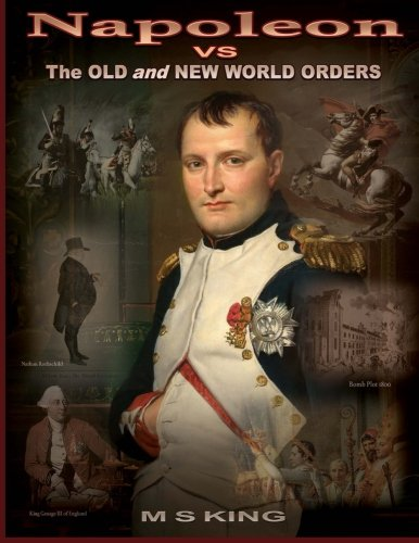 Napoleon vs the Old and New World Orders: How the Rothschilds Conquered Britain & (Order M&m's)