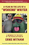 "A Year in the Life of a ""Working"" Writer, Ernie Witham, 1564744876"