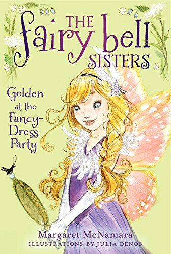 The Fairy Bell Sisters #3: Golden at the Fancy-Dress (Costumes Ideas For 3)