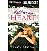 [ Hold On My Heart ] By Brogan, Tracy (Author) [ Nov - 2013 ] [ MP3 CD ]