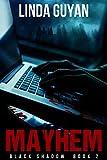 Mayhem (Black Shadow Book 2)