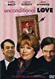 Unconditional Love (DVD)Academy Award winner Kathy Bates stars with Rupert Everett in this comic thriller about Grace Beasley and Dirk Simpson a Midwestern woman who has just lost the two most important men in her life, and the long-secret lover of t...