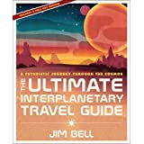 The Ultimate Interplanetary Travel Guide: A Futuristic Journey Through the Cosmos