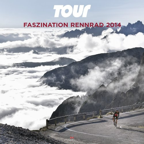 Tour – Faszination Rennrad 2014