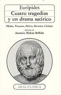 Cuatro tragedias y un drama satírico par Eurípides
